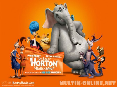 Хортон / Horton Hears a Who!