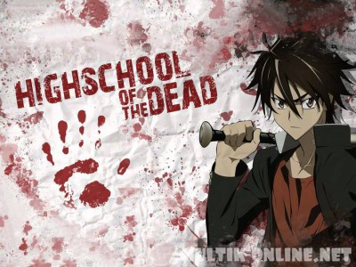 Школа мертвецов /  Gakuen mokushiroku: Highschool of the dead