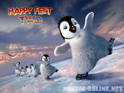 Делай ноги 2 / Happy Feet Two