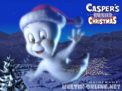 Каспер: Рождество призраков / Casper's Haunted Christmas