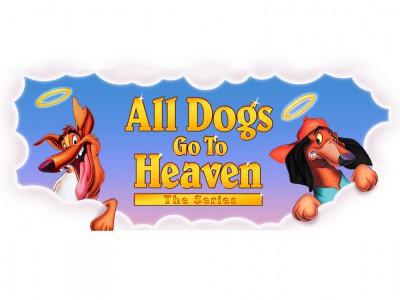 Все псы попадают в рай (сериал) / All Dogs Go to Heaven: The Series