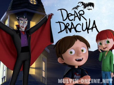 Письмо Дракуле / Dear Dracula