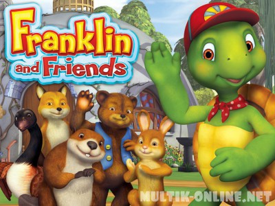 Фрэнклин и друзья / Franklin and Friends