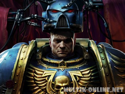 Ультрамарины / Ultramarines: A Warhammer 40,000 Movie
