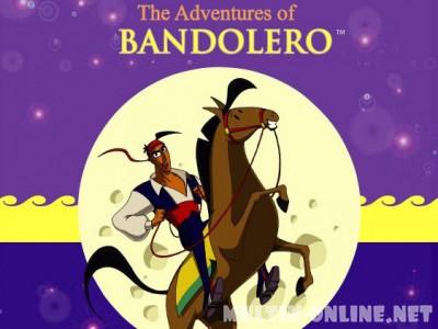 Приключения Бандолеро / The Adventures of Bandolero