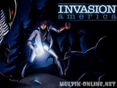 Вторжение в Америку / Invasion America