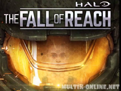 Хало: Падение предела / Halo: The Fall of Reach