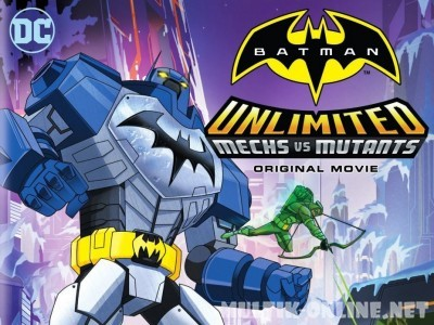 Безграничный Бэтмен: Роботы против мутантов / Batman Unlimited: Mech vs. Mutants
