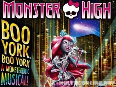 Школа монстров: Бу-Йорк, Бу-Йорк / Monster High: Boo York, Boo York