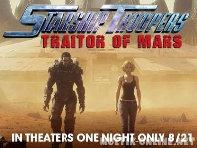 Звёздный десант: Предатель Марса /  Starship Troopers: Traitor of Mars