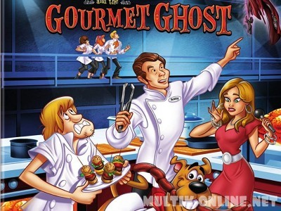 Скуби Ду и Призрак-гурман / Scooby-Doo! and the Gourmet Ghost