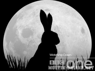 Обитатели холмов / Watership Down