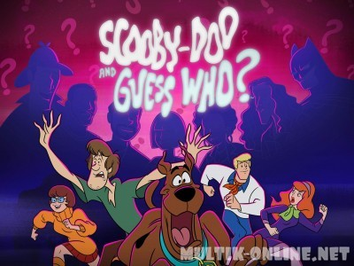 Скуби-Ду и угадай кто? / Scooby-Doo and Guess Who?