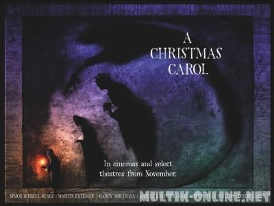 Рождественская песнь / A Christmas Carol